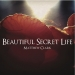 Beautiful Secret Life