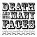 Death & His Many Faces