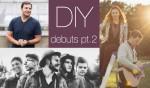 DIY Artist Debuts, pt. 2 - Episode #326