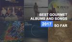 Best Albums & Songs of 2017 (So Far)