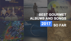 Best Albums & Songs of 2017 (So Far)