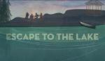 Recap of Escape To The Lake 2017